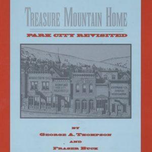 Treasure Mountain Home - Park City Museum